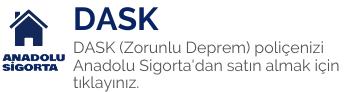 Anadolu Sigorta Dask poliçesi satın al